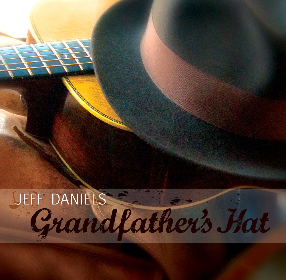 Jeff Daniels - Grandfather's Hat