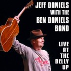 Jeff Daniels with the Ben Daniels Band Live at the BellyUp – Now Available!